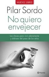 Libro NO QUIERO ENVEJECER