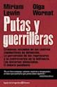 PUTAS Y GUERRILLERAS CRIMENES SEXUALES EN LOS CENTROS CLANDESTINOS DE DETENCION LA PERVERS