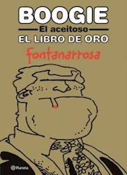 Libro BOOGIE EL ACEITOSO - EL LIBRO DE ORO