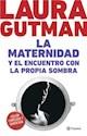 MATERNIDAD Y EL ENCUENTRO CON LA PROPIA SOMBRA (EDICION  CORREGIDA Y AUMENTADA)