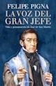 Libro VOZ DEL GRAN JEFE VIDA Y PENSAMIENTO DE JOSE DE SAN MARTIN