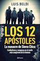 12 APOSTOLES LA MASACRE DE SIERRA CHICA (RUSTICA)