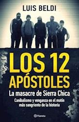 Libro 12 APOSTOLES LA MASACRE DE SIERRA CHICA