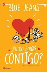 Libro PUEDO SOÑAR CONTIGO (CLUB DE LOS INCOMPRENDIDOS 3)