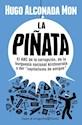 PIÑATA EL ABC DE LA CORRUPCION DE LA BURGUESIA NACIONAL  KIRCHNERISTA Y (ESPEJO DE LA ARGENT