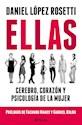 ELLAS CEREBRO CORAZON Y PSICOLOGIA DE LA MUJER