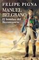 Libro MANUEL BELGRANO EL HOMBRE DEL BICENTENARIO (RUSTICO)