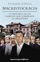MACRISTOCRACIA LA HISTORIA DE LAS FAMILIAS QUE GOBIERNAN LA ARGENTINA (ESPEJO DE LA ARGENTINA)