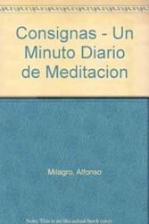 Libro CONSIGNAS. UN MINUTO DIARIO DE MEDITACION