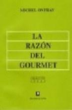 Libro RAZON DEL GOURMET, LA