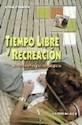 TECNICAS DE RECREACION [VER 950-531-144-3]