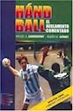 Libro HANDBALL EL REGLAMENTO COMENTADO [EDICION 2004 CORREGID