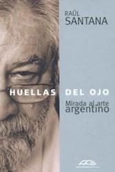 Libro HUELLAS DEL OJO. MIRADA AL ARTE ARGENTINO