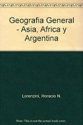 Libro GEOGRAFIA GENERAL CON APLICACION EN ASIA AFRICA Y ARGENTINA A Z SERIE PLATA (NUEVA EDICION