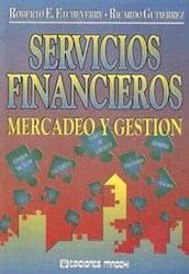 Libro SERVICIOS FINANCIEROS (MERCADEO Y GESTION)