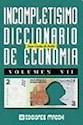 INCOMPLETISIMO DICCIONARIO DE ECONOMIA 7