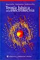 TEORIA BASICA DE LA ELECTROTECNIA (RUSTICA)