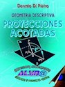 PROYECCIONES ACOTADAS GEOMETRIA DESCRIPTIVA (RUSTICA)