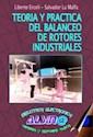 TEORIA Y PRACTICA DE BALANCEO DE ROTORES INDUSTRIALES (RUSTICA)