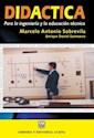 DIDACTICA PARA LA INGENIERIA Y LA EDUCACION TECNICA (RUSTICA)