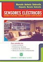 SENSORES ELECTRICOS APLICABLES EN INFORMATICA MEDICIONES REGULACION Y CONTROL AUTOMATICO (RUSTICA)