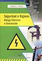 SEGURIDAD E HIGIENE RIESGO ELECTRICO E ILUMINACION (RUSTICA)