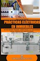 PRACTICAS ELECTRICAS EN INMUEBLES (RUSTICA)