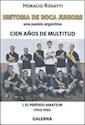CIEN AÑOS DE MULTITUD I EL PERIODO AMATEUR 1905-1930