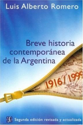 Breve historia contemporanea de la argentina romero luis for Caracteristicas de la contemporanea