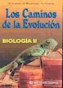 BIOLOGIA 2 COLIHUE LOS CAMINOS DE LA EVOLUCION