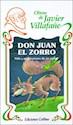 Libro DON JUAN EL ZORRO VIDA Y MEDITACIONES DE UN PICARO (OBRAS DE JAVIER VILLAFAÑE)