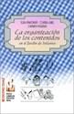 ORGANIZACION DE LOS CONTENIDOS EN EL JARDIN DE INFANTES  (NUEVOS CAMINOS EN EDUCACION INICI