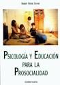 PSICOLOGIA Y EDUCACION PARA LA PROSOCIALIDAD