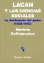 LACAN Y LAS CIENCIAS SOCIALES LA DECLINACION DEL PADRE