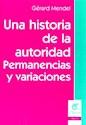 Libro UNA HISTORIA DE LA AUTORIDAD