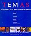 TEMAS DE LA ACADEMIA LO EFIMERO EN EL ARTE CONTEMPORANE  O (NUM.7)