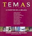 TEMAS DE LA ACADEMIA LA CUESTION DE LA BELLEZA (ACADEMI  A NACIONAL DE BELLAS ARTES)
