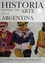 HISTORIA GENERAL DEL ARTE EN LA ARGENTINA (CARTONE)