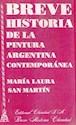 BREVE HISTORIA DE LA PINTURA ARGENTINA CONTEMPORANEA (RUSTICA)