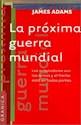 Libro PROXIMA GUERRA MUNDIAL