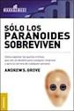 SOLO LOS PARANOIDES SOBREVIVEN (MANAGEMENT)
