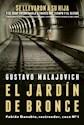 JARDIN DE BRONCE (FABIAN DANUBIO RASTREADOR CASO N 1) (COLECCION EXITOS) (RUSTICA)