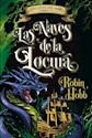 NAVES DE LA LOCURA (LEYES DEL MAR II) (RUSTICO)