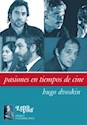PASIONES EN TIEMPOS DE CINE (ENSAYO PSICOANALITICO)