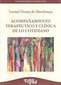 ACOMPAÑAMIENTO TERAPEUTICO Y CLINICA DE LO COTIDIANO (ACOMPAÑAMIENTO TERAPEUTICO) (RUSTICA)