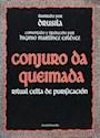 CONJURO DA QUEIMADA RITUAL CELTA DE PURIFICACION