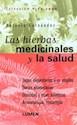 HIERBAS MEDICINALES Y LA SALUD, LA