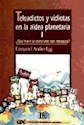 Libro TELEADICTOS Y VIDIOTAS EN LA ALDEA PLANETARIA I