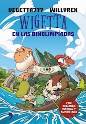 WIGETTA Y LAS DINOLIMPIADAS (CON REALIDAD VIRTUAL Y AUMENTADA) (ILUSTRADO) (CARTONE)