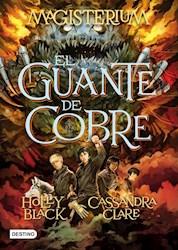 Libro GUANTE DE COBRE (COLECCION MAGISTERIUM 2) (RUSTICO)